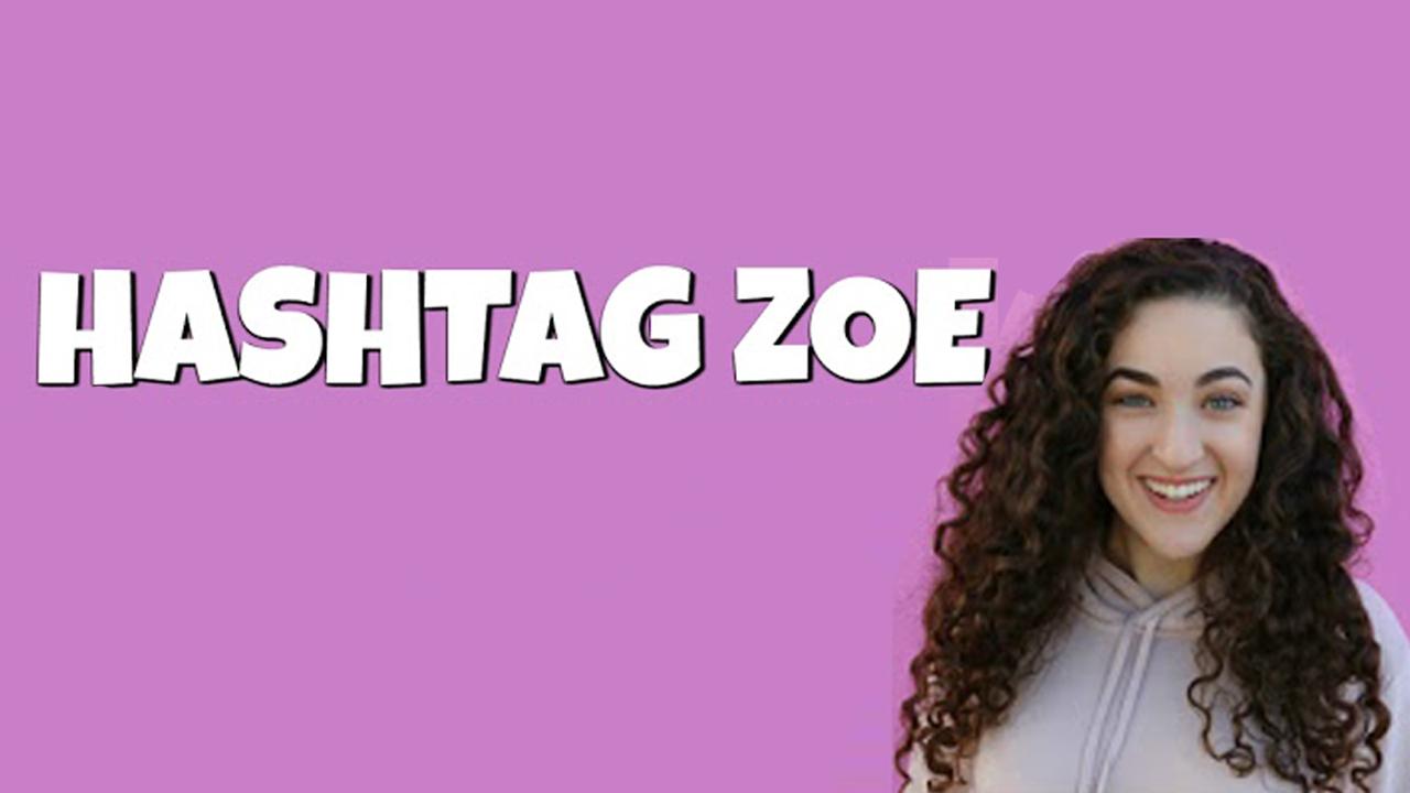 Hashtag Zoe